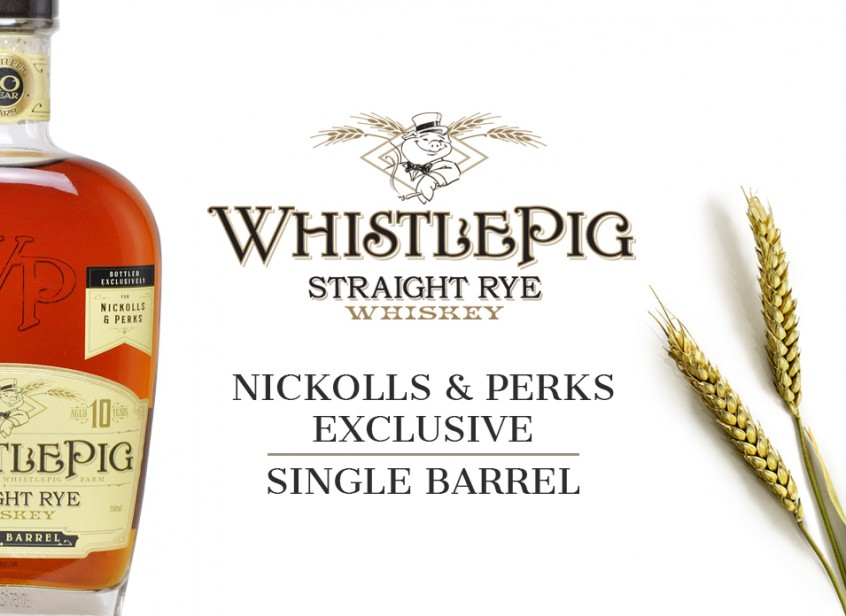 Nickolls & Perks exclusive WhistlePig